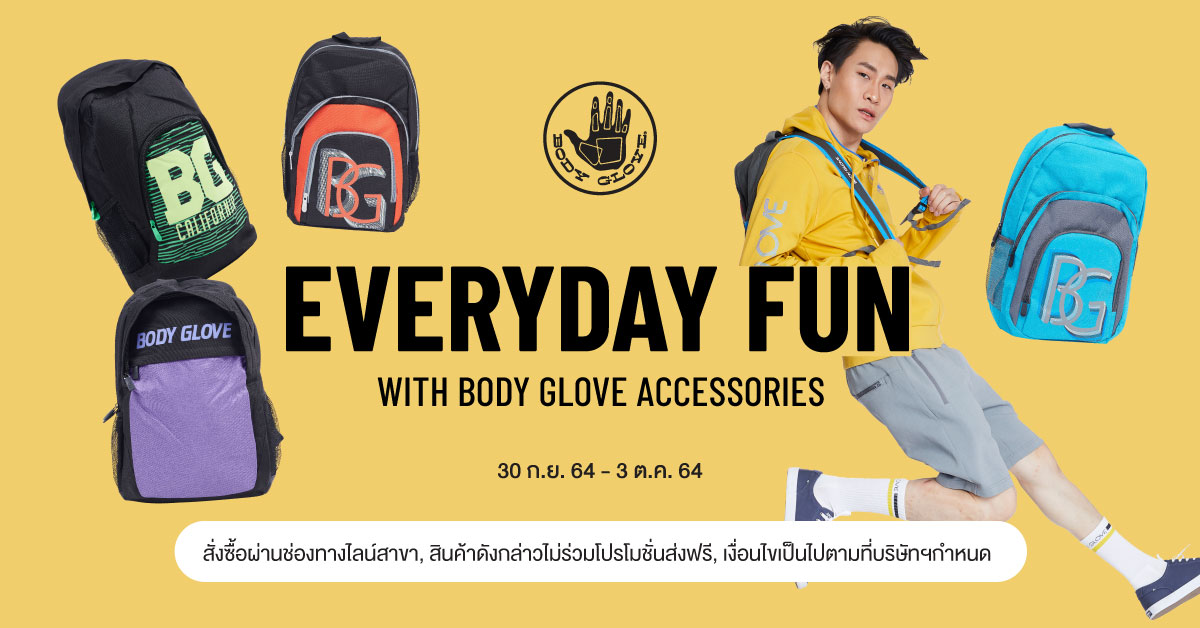 EVERYDAY FUN WITH BODY GLOVE ACCESSORIES