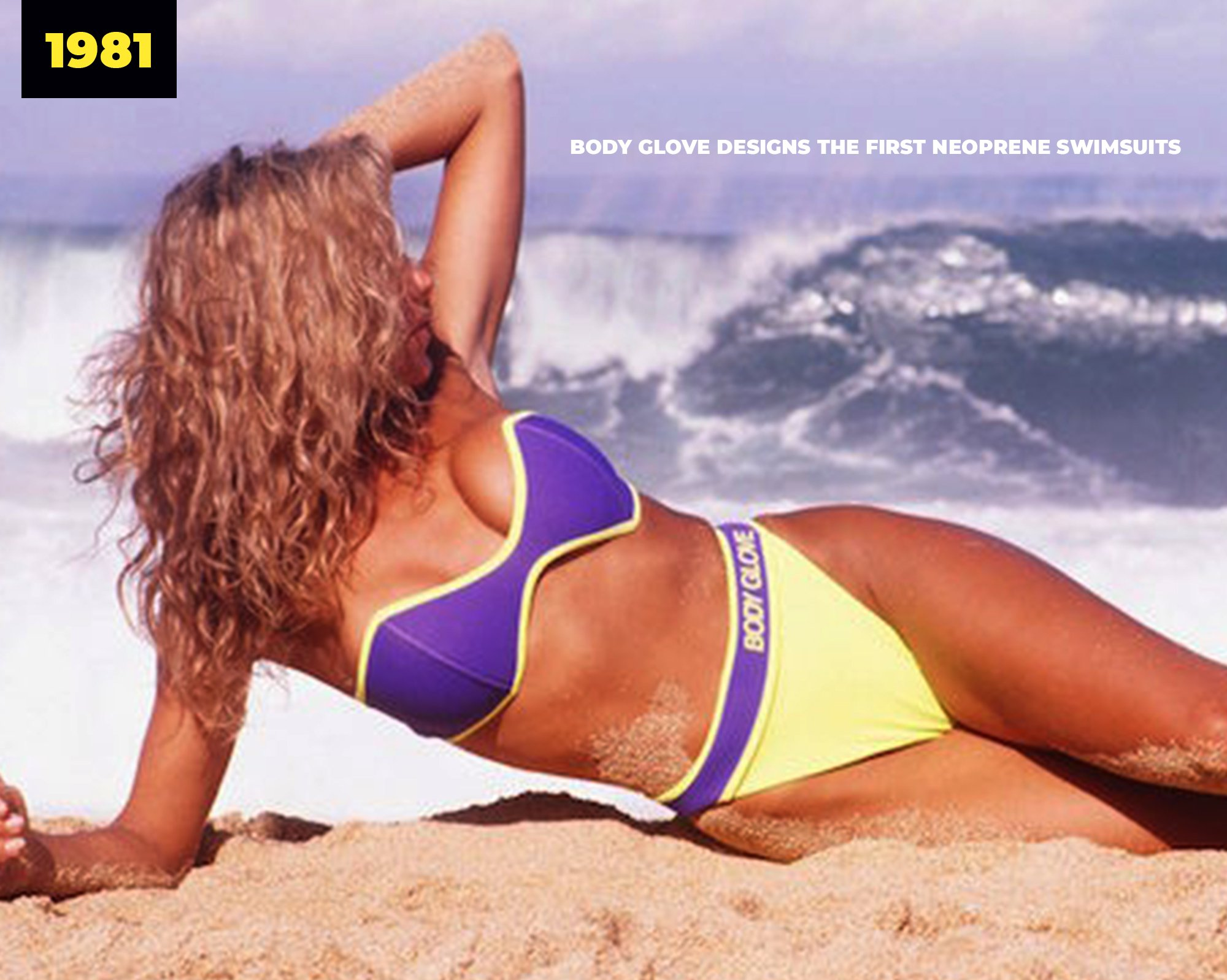 1981 | Body Glove designs the first neoprene swimsuits