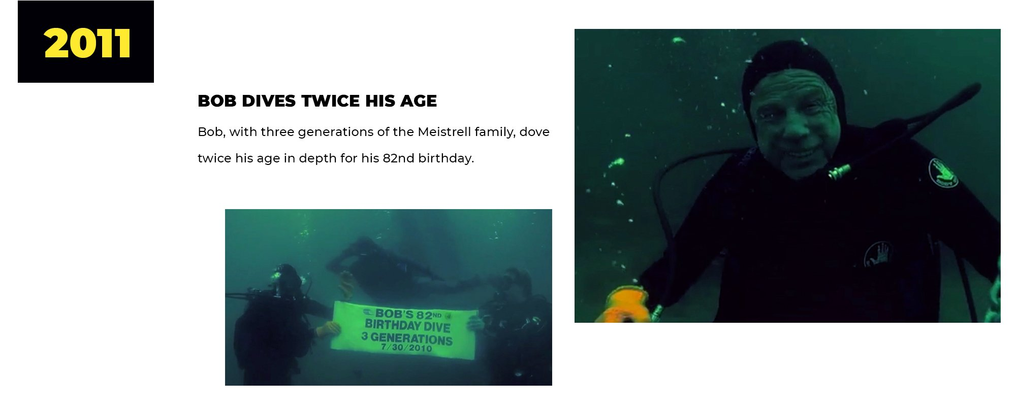 2011 | Bob Dives Twice His Age | Bob, with three generations of the Meistrell family, dove twice his age in depth for his 82nd birthday.